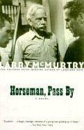 McMurtry Larry: Horseman, Pass By cena od 79 Kč