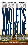 Patterson James: Violets Are Blue cena od 160 Kč