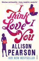 Pearson Allison: I Think I Love You cena od 192 Kč