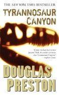 Preston Douglas: Tyrannosaur Canyon cena od 160 Kč