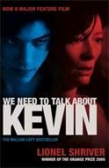 Shriver Lionel: We Need to Talk About Kevin Film Tie In cena od 223 Kč