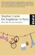 Clarke Stephen: Ein Engländer in Paris: Mein Jahr mit den Franzosen cena od 307 Kč