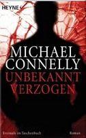 Connelly Michael: Unbekannt verzogen cena od 224 Kč