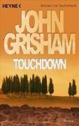 Grisham John: Touchdown cena od 241 Kč