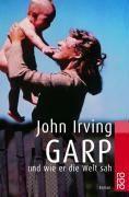 Irving John: Garp und wie er die Welt sah cena od 289 Kč