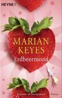Keyes Marian: Erdbeermond cena od 265 Kč