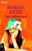 Keyes Marian: Lucy Sullivan wird heiraten cena od 222 Kč