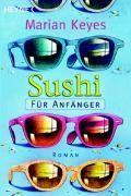Keyes Marian: Sushi für Anfänger cena od 265 Kč