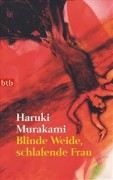 Murakami Haruki: Blinde Weide, schlafende Frau cena od 210 Kč
