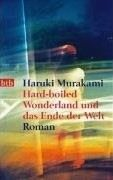 Murakami Haruki: Hard-boiled Wonderland und das Ende der Welt cena od 241 Kč