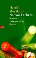 Murakami Haruki: Naokos Lächeln: Nur eine Liebesgeschichte cena od 257 Kč