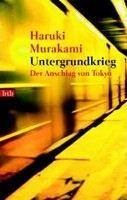 Murakami Haruki: Untergrundkrieg: Der Anschlag von Tokyo cena od 241 Kč