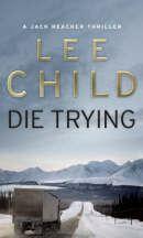 Lee Child: Die Trying cena od 161 Kč