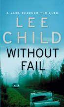 Lee Child: Without Fail cena od 159 Kč