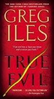 Iles Greg: True Evil cena od 176 Kč
