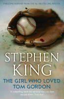 King Stephen: Girl Who Loved Tom Gordon cena od 185 Kč