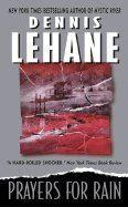 Lehane Dennis: Prayers for Rain cena od 160 Kč