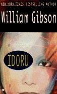 Gibson William: Idoru cena od 194 Kč