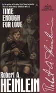 Heinlein, Robert A: Time Enough for Love: The Lives of Lazarus Long cena od 160 Kč