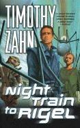 Zahn Timothy: Night Train to Rigel cena od 79 Kč