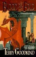 Goodkind Terry: Blood of the Fold (Sword of the Truth, book 3) cena od 160 Kč