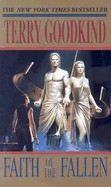 Goodkind Terry: Faith of the Fallen (Sword of Truth, vol.6) cena od 160 Kč