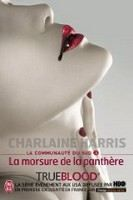 Harris Charlaine: Morsure de la panthere (La communauté du Sud #5) cena od 161 Kč