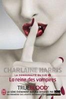 Harris Charlaine: Reine des vampires (La communauté du Sud #6) cena od 144 Kč