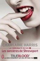 Harris Charlaine: Les sorcieres de Shreveport (La communauté du Sud #4) cena od 161 Kč