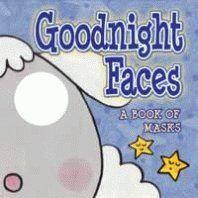 Larranaga, Ana (ill): Goodnight Faces: A Book of Masks cena od 121 Kč