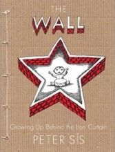Sís Peter: Wall: Growing Up Behind the Iron Curtain cena od 404 Kč