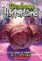 Stine, R L: Little Shop of Hamsters (Goosebumps: Horrorland) cena od 80 Kč