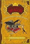 Cowell Cressida: Hero's guidde to Deadly Dragons (How to Train Your Dragon #6) cena od 127 Kč