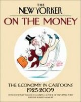 Mankoff Robert: The New Yorker On the Money: The Economy in Cartoons, 1925-2009 cena od 484 Kč