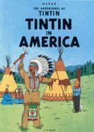 Herge: Tintin in America (Adventures of Tintin #3) cena od 216 Kč