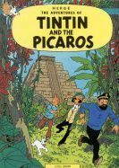Herge: Tintin and the Picaros (Adventures of Tintin #23) cena od 169 Kč