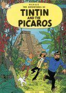 Herge: Tintin and the Picaros (Adventures of Tintin #23) cena od 224 Kč