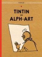 Herge: Tintin and Alph-Art (Adventures of Tintin #24) cena od 224 Kč