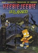 Groening Matt: Bart Simpson's Treehouse of Horror Heebie-Jeebie Hullabaloo cena od 241 Kč