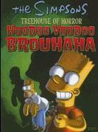 Groening Matt: Treehouse of Horror Hoodoo Voodoo Brouhaha cena od 323 Kč