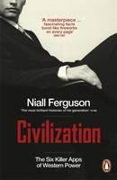 Ferguson Niall: Civilization: The Six Killer Apps of Western Power cena od 323 Kč