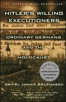 Goldhagen, Daniel J: Hitler's Willing Executioners: Ordinary Germans and the Holocaust cena od 323 Kč