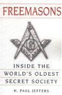 Jeffers, H Paul: Freemasons: Inside the World's Oldest Secret Society cena od 323 Kč