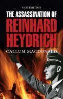 Macdonald Callum: Assassination of Reinhard Heydrich cena od 274 Kč