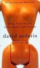Sedaris David: Dress Your Family in Corduroy and Denim cena od 160 Kč
