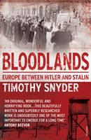 Snyder Timothy: Bloodlands: Europe Between Hitler and Stalin cena od 242 Kč