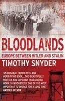 Snyder Timothy: Bloodlands: Europe Between Hitler and Stalin cena od 242 Kč