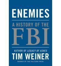 Weiner Tim: Enemies: A History of the FBI cena od 485 Kč