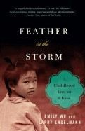 Wu Engelmann: Feather in the Storm: A Childhood Lost in Chaos cena od 241 Kč
