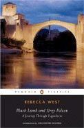 West Rebecca: Black Lamb and Grey Falcon: A Journey Through Yugoslavia cena od 566 Kč